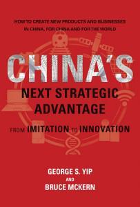 China s Next Strategic Advantage