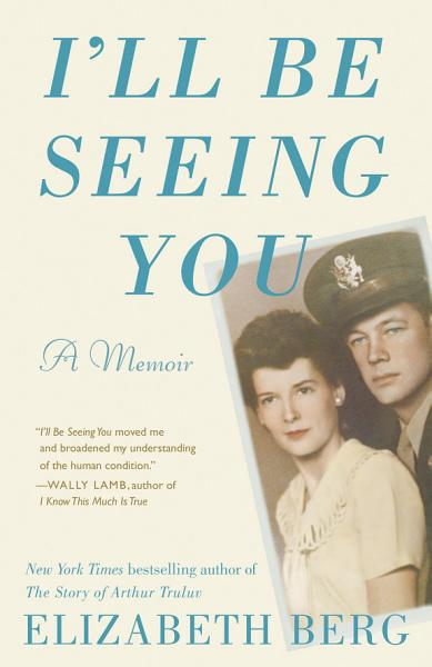 Download I ll Be Seeing You Book