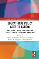 Educational Policy Goes to School
