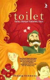Toilet: Kalau Vampir Kebelet Gaul