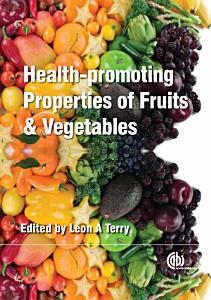 Health promoting Properties of Fruits and Vegetables