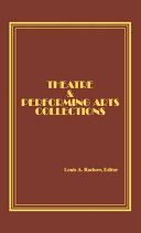 Theatre & Performing Arts Collections