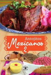Antojitos Mexicanos 2