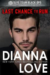LAST CHANCE TO RUN: Slye Temp Book Prequel