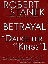 A Daughter of Kings #1 - Betrayal (Graphic Novel Part 1, Tablet Edition)