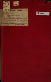 A Compilation of Documents Relating to Injunctions in Conspiracy Cases, Together with Arguments and Decision of the Court in Case of Commonwealth V. Hunt, 4 Metcalf, Etc: February 13, 1902.--Ordered to be Printed as a Document