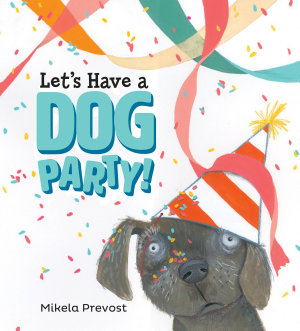 Let s Have a Dog Party