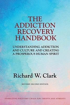 The Addiction Recovery Handbook