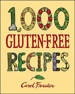 1 000 Gluten Free Recipes Book