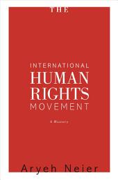 The International Human Rights Movement: A History