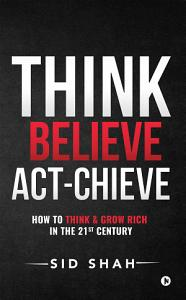 Think  Believe   Act chieve PDF