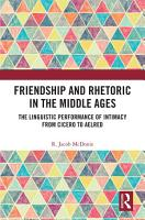 Friendship and Rhetoric in the Middle Ages PDF