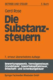 Die Substanzsteuern: Ausgabe 7