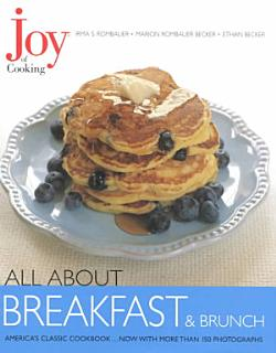 Joy of Cooking  All About Breakfast and Brunch Book