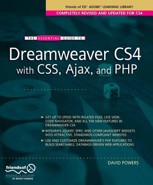The Essential Guide to Dreamweaver CS4 with CSS  Ajax  and PHP PDF