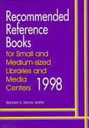 Recommended Reference Books for Small and Medium-sized Libraries and Media Centers, 1998
