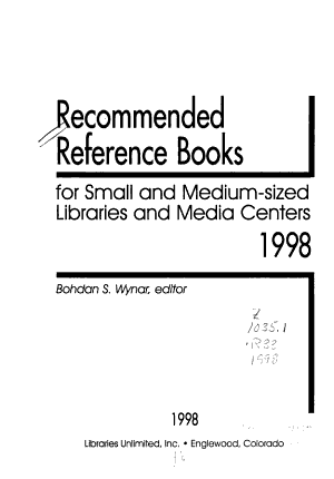 Recommended Reference Books for Small and Medium sized Libraries and Media Centers  1998 PDF