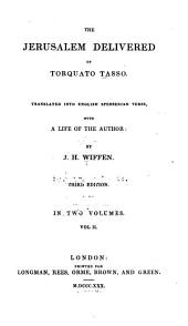 The Jerusalem Delivered of Torquato Tasso: Volume 2