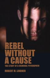Rebel Without A Cause Book PDF