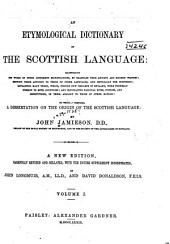 An etymological dictionary of the Scottish language: Volume 1