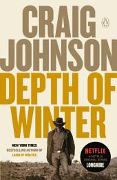 Depth of Winter:A Longmire Mystery