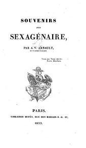 Souvenirs d'un sexagénaire: Volume1