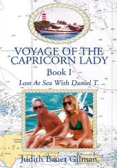 Voyage of the Capricorn Lady -: Lost at Sea with Daniel T., Book 1