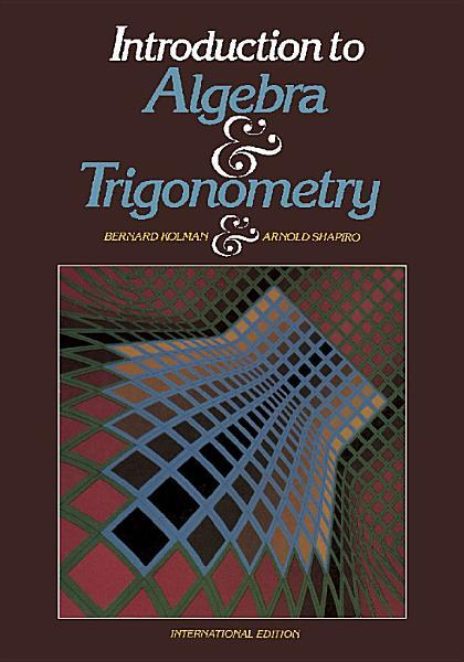 Introduction to Algebra and Trigonometry Pdf Book