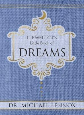 Llewellyn's Little Book of Dreams