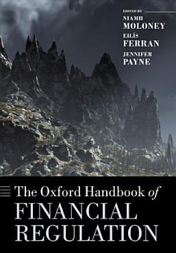 The Oxford Handbook of Financial Regulation PDF