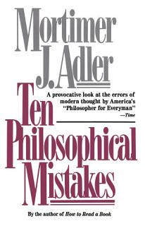Ten Philosophical Mistakes Book