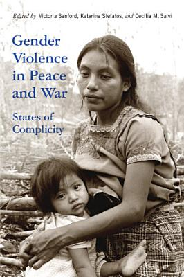 Gender Violence in Peace and War PDF