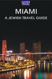Miami: A Jewish Travel Guide