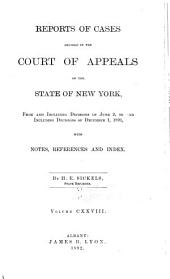 Reports of Cases Decided in the Court of Appeals of the State of New York: Volume 128