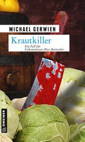 Krautkiller: Kriminalroman
