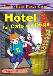KKPK Hotel for Cats and Dogs