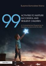 99 Activities to Nurture Successful and Resilient Children