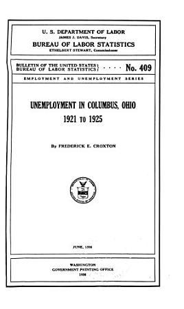 Unemployment in Columbus  Ohio  1921 to 1925 PDF