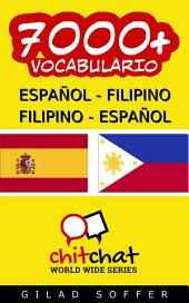 7000+ Español - Filipino Filipino - Español Vocabulario