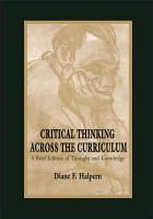 Critical Thinking Across the Curriculum PDF