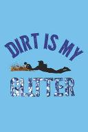 Dirt Is My Glitter: A Softball Girl's Journal