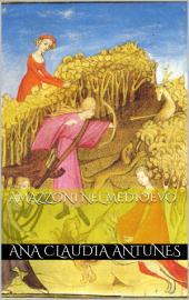 Amazzoni Nel Medioevo