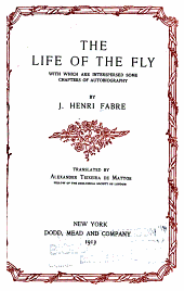 The Life of the Fly: With which are Interspersed Some Chapters of Autobiography