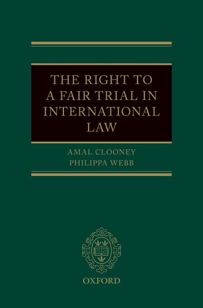 The Right to a Fair Trial in International Law