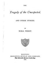 The Tragedy of the Unexpected: And Other Stories