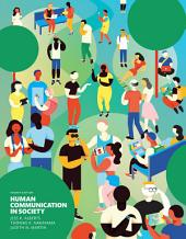 Human Communication in Society: Edition 4