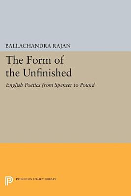 The Form of the Unfinished