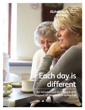 Each day is different: An introduction to the care and support of people with dementia