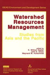 Watershed Resources Management: Studies from Asia and the Pacific