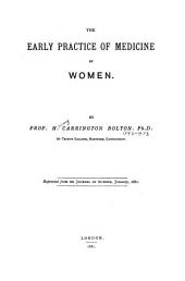 The Early Practice of Medicine by Women